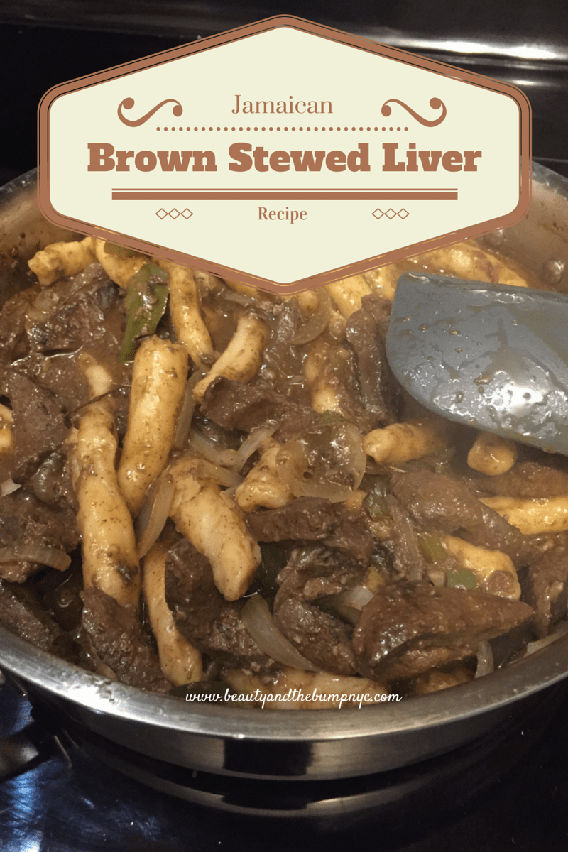 Foodie Friday: Jamaican Brown Stewed Liver Recipe